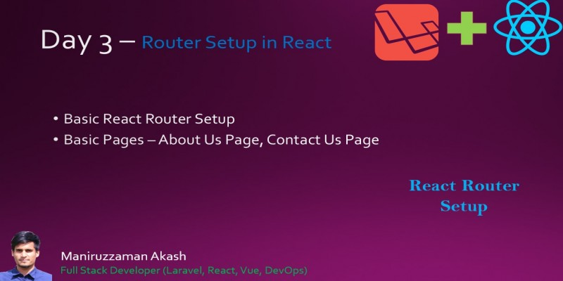 Day 3 - React Router Setup - Laravel + React Bangla