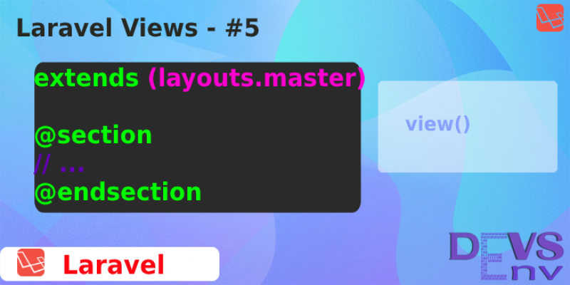 #5 Laravel Views