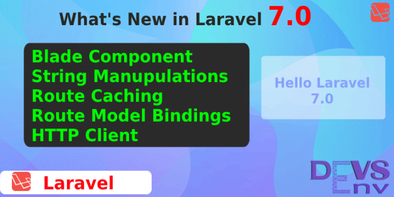 What's New in Laravel 7.0