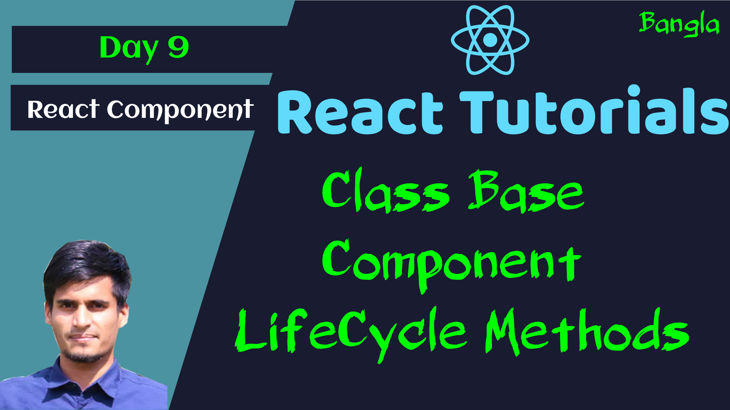 #9 - Class Base Component in React