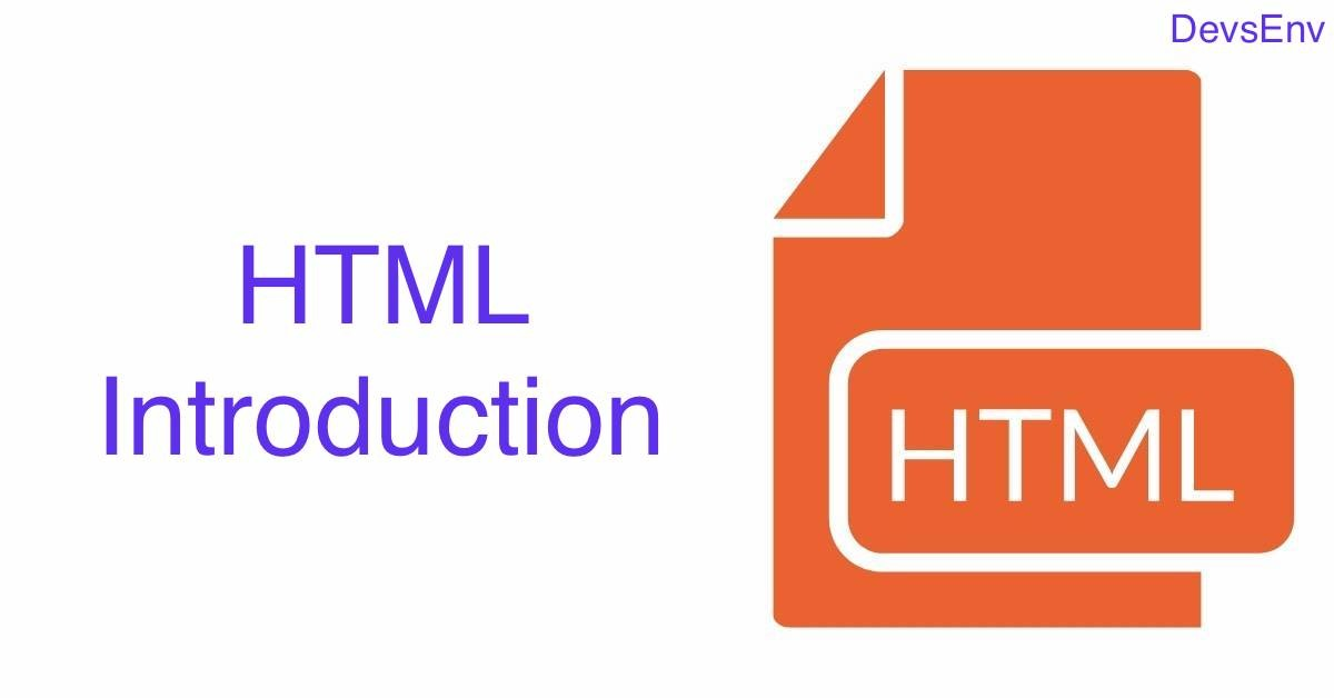 HTML Introduction - What is HTML and Why is for HTML